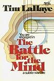 The Battle for the Mind : A Subtle Warfare