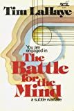 The Battle for the Mind, Tim LaHaye, 0800750438