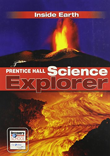 SCIENCE EXPLORER C2009 BOOK F STUDENT EDITION INSIDE EARTH (Prentice Hall Science Explorer)