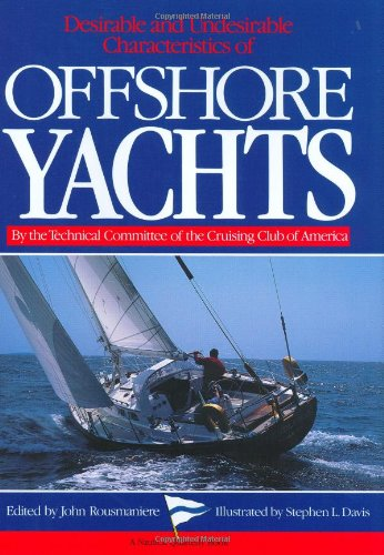 Desirable and Undesirable Characteristics of the Offshore Yachts (A Nautical quarterly book)