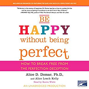 Be Happy Without Being Perfect Audiobook