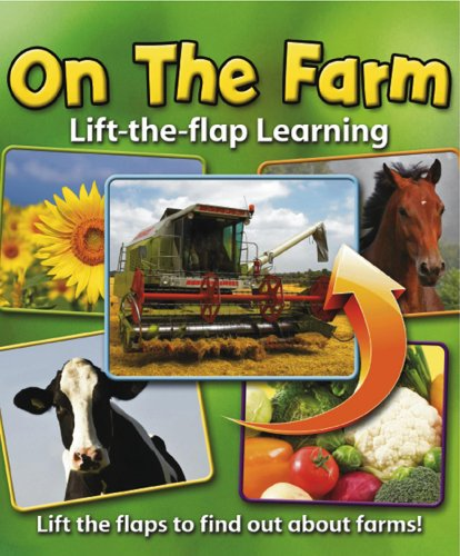 Lift-the-Flap Learning: On the Farm: Lift the Flaps to Find Out About Farms! from Armadillo