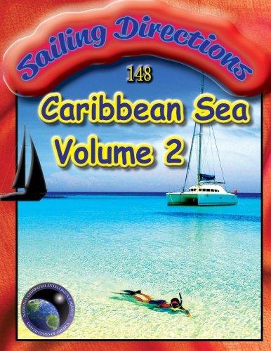 Sailing Directions Caribbean Sea Volume 2