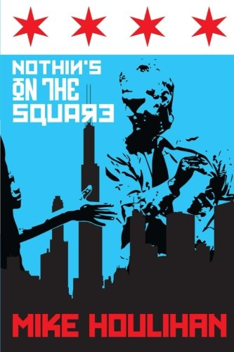 Nothins On The Square  82 Days On The Mayoral Campaign Trail  Making History In Chicago 2015