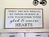 They Broke Bread in Their Homes Wood Sign Acts 2:46 Wall Decor