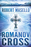 The Romanov Cross: A Novel