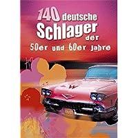 140 Deutsche Schlager der 50er und 60er Jahre: Songbook für Gitarre, Gesang, Gesang, Gitarre