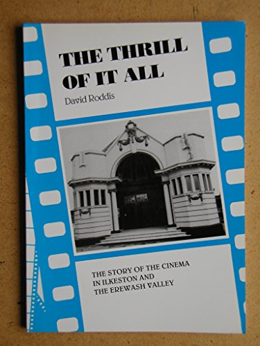 Enliven of it All: Story of the Cinema in Ilkeston and the Erewash Valley