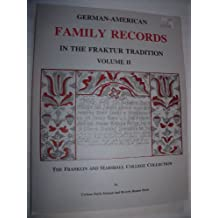 German American Family Records in the Fraktur Tradition