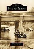 Morris Plains, Daniel B. Myers and Virginia Dyer Vogt, 0738504823