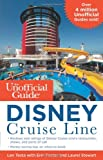The Unofficial Guide to the Disney Cruise Line (Unofficial Guides (Keen))