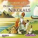 Die Legende vom Heiligen Nikolaus Hörbuch von Anselm Grün Gesprochen von: Claus Dieter Clausnitzer