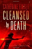 Cleansed By Death (Jo Oliver Thriller) (Volume 2)