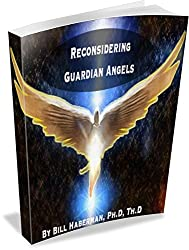 Reconsidering Guardian Angels: What You Need To Know About Guardian Angels