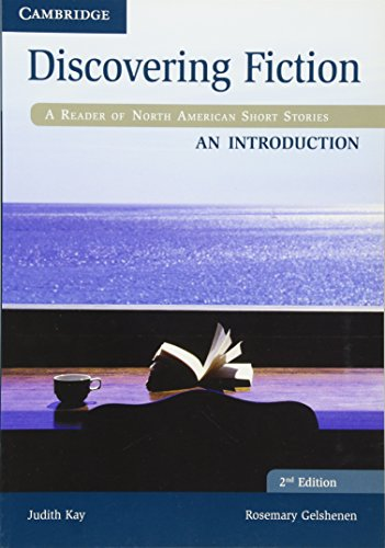 Discovering Fiction An Introduction Student's Book: A Reader of North American Short Stories