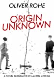 img - for Origin Unknown (French Literature) book / textbook / text book