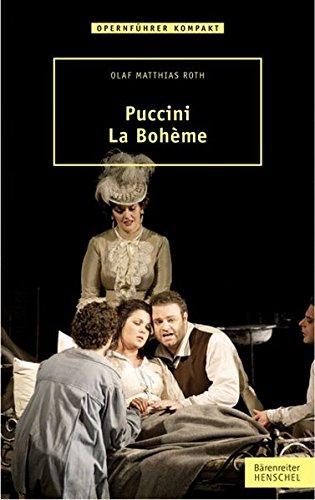 Puccini - La Bohème (Opernführer kompakt) Broschiert – 15. März 2012 Olaf Matthias Roth Henschel Verlag 3894879092 Musikalien