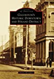Galveston's Historic Downtown and Strand District (Images of America)