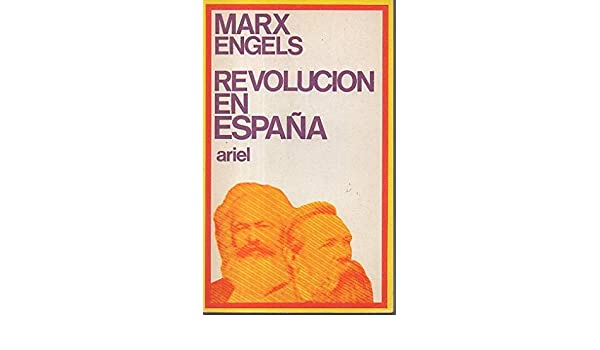 Revolución en España (Ariel quincenal): Amazon.es: Marx, Karl: Libros en idiomas extranjeros