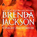 Tonight and Forever Audiobook by Brenda Jackson Narrated by Pete Ohms