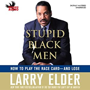 Stupid Black Men Audiobook