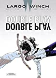 Largo Winch 19 : Double Play