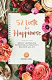 #6: 52 Lists for Happiness: Weekly Journaling Inspiration for Positivity, Balance, and Joy