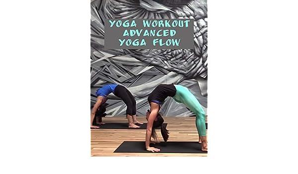 Amazon.com: Watch Yoga Workout - Advanced Yoga Flow   Prime ...