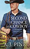 img - for Second Chance Cowboy (Crossroads Ranch) book / textbook / text book