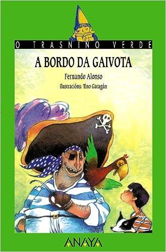 Descargue el número de libro isbn 1. A Bordo Da Gaivota (cuentos, Mitos Y Libros-regalo - O Trasniño Verde (edición En Gallego))