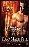 Morgan's Fate (True Destiny) (Volume 4)