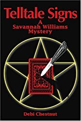 Telltale Signs: A Savannah Williams Mystery