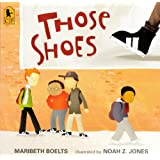 Those Shoes (Turtleback School & Library Binding Edition)