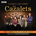 The Cazalets: The Epic Full-Cast BBC Radio Dramatisation Radio/TV Program by Elizabeth Howard, Sarah Daniels, Lin Coghlan Narrated by Penelope Wilton, Full Cast