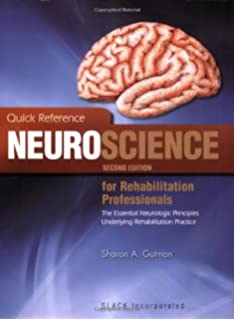 Physical management in neurological rehabilitation 2e quick reference neuroscience for rehabilitation professionals the essential neurological principles underlying rehabilitation professionals second fandeluxe Choice Image