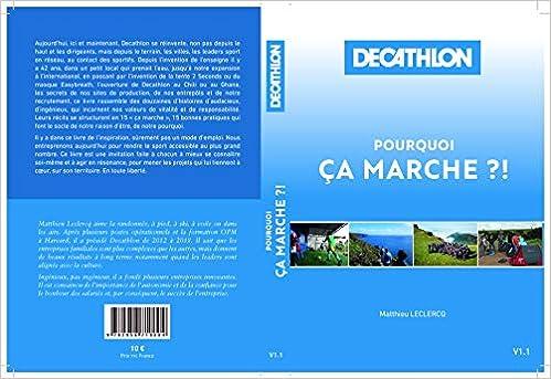 Amazon Fr Decathlon Pourquoi Ca Marche Matthieu Leclercq Livres