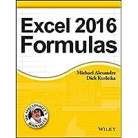 Excel 2016 Formulas (MISL-WILEY)