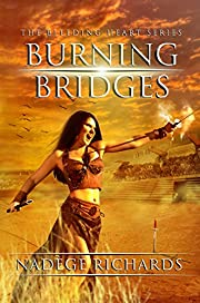 Burning Bridges (The Bleeding Heart Series)