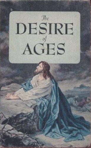 The Desire of Ages (with linked TOC) (De Ellen Genesis)