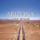 Arizona Long Roads Calendar 2019: 16 Month Calendar