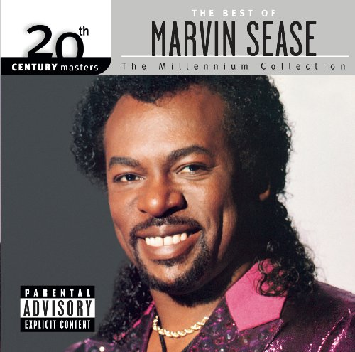 20th Century Masters: The Millennium Collection: The Best Of Marvin Sease (Best Of Marvin Sease)