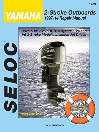 Sierra International Seloc Manual 18-01703 Yamaha Outboards Repair 1997-2013 2.5-300 HP 1-4 Cylinder V4 & V6 2 Stroke Model Includes Jet Drive