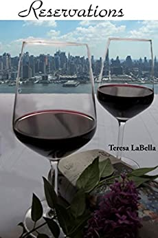 Reservations (New Life in Love) by [LaBella, Teresa]