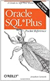 Oracle SQL*Plus Pocket Reference (2nd Edition), Jonathan Gennick, 0596004419