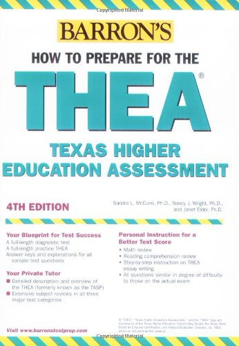 How to Prepare for the THEA: Texas Higher Education Assessment (BARRON'S HOW TO PREPARE FOR THE TASP TEXAS ACADEMIC SKILLS PROGRAM)