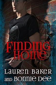 Finding Home by [Baker, Lauren, Dee, Bonnie]
