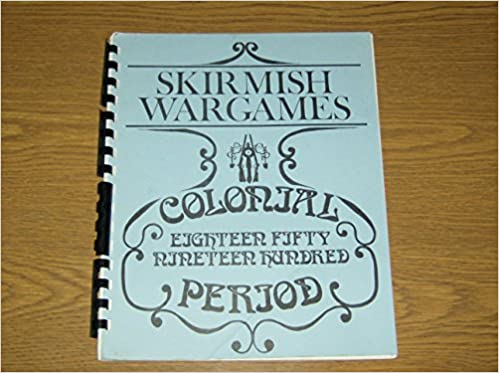 Rules for the conduction of colonial skirmish wargames in miniature 1850-1900 period: Michael R. Blake, Stephen Curtis: Amazon.com: Books