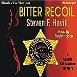 Bitter Recoil  | Steven F. Havill