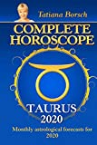 Complete Horoscope Taurus 2020: Monthly Astrological Forecasts for 2020