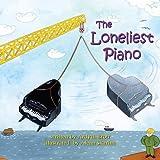 The Loneliest Piano, Ardyth Brott, 1771610042
